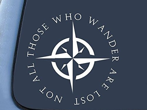 LOTR Not All Those Who Wander Are Lost Sticker Decal Notebook Car Laptop 5″ White