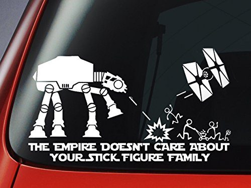 "Car Window Sticker – Star Wars ATAT & Tie Fighter Inspired 'The Empire Doesnt Care About Your Stick Figure Family"" Vinyl Decal"