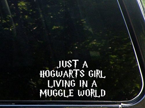 Vinyl Die Cut Decal / Bumper Sticker For Windows, Trucks, Cars, Laptops, Macbooks, Etc. – Just A Hogwarts Girl Living In A Muggle World – 6 1/2″x 3 3/4″