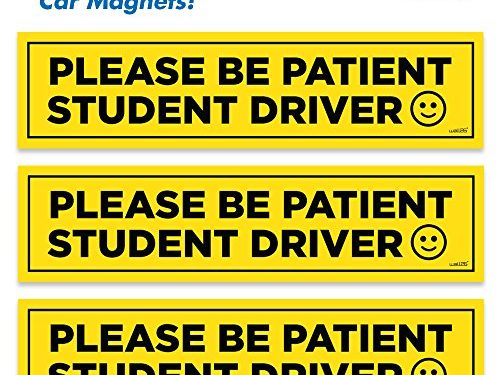 Wall26 Reflective Please Be Patient Student Driver Magnetic Car SignsSet of 3 Safety Caution Sign
