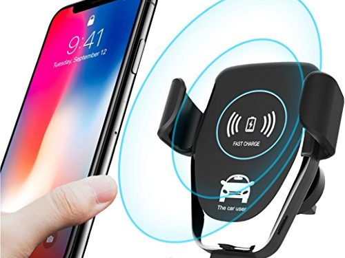 10W Wireless Charger for Samsung Galaxy S9/S9+/S8/S8+ and Apple iPhone X/8 and Qi Enabled Devices | Drive Safe – Qi Wireless Charger Car Mount and Phone Holder for Car – Fast Wireless Car Charger